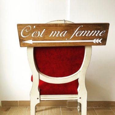 """Panneau """"c'est ma femme"""""""