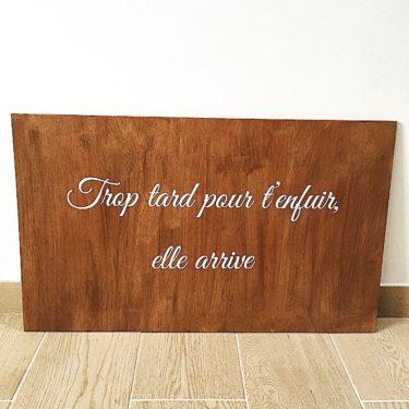 """Panneau """"Trop Tard"""""""